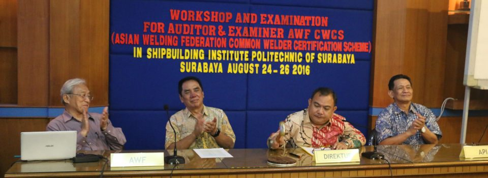Asian Welding Federation Workshop and Examination PPNS, Pertama di Indonesia